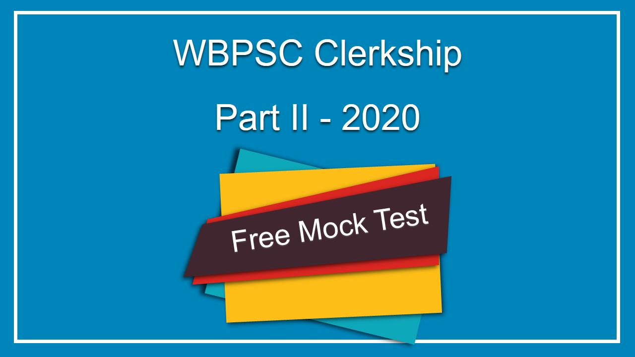 WBPSC Clerkship Free Mock Test