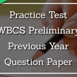 WBCS Prelim Previous Year Question Paper – Practice Test